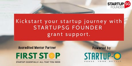 KICKSTART YOUR STARTUP JOURNEY - with StartupSG Founder support. tickets