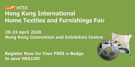 HKTDC Hong Kong International Home Textiles and Furnishings Fair tickets