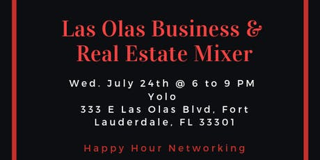 Las Olas Business & Real Estate Mixer tickets
