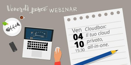 Cloudbox: il tuo cloud privato, all-in-one! biglietti
