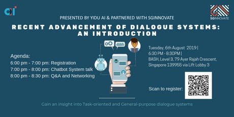 Recent Advancement of Dialogue System: An Introduction tickets