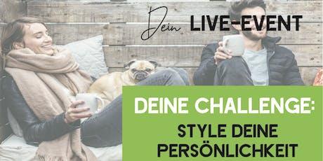 FRAU KOVTYK: Challenge: Style Deine Persönlichkeit Tickets