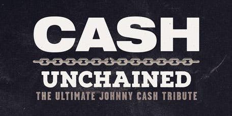 Unchained: The Ultimate Johnny Cash Experience
