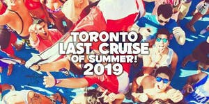 Toronto's Last Cruise Of Summer 2019  | Saturday...