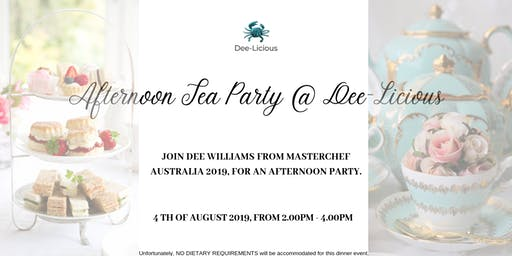 Afternoon Tea with Dee Williams @ Dee-Licious