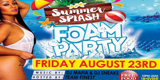 SUMMER SPLASH FOAM PARTY 2019