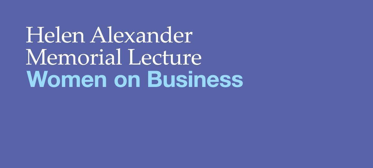 Helen Alexander Memorial Lecture