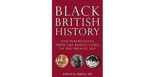 Black British History Book Launch with Hakim Adi
