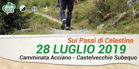 Sui Passi di Celestino - da Acciano a Castelvecchio Subequo  biglietti