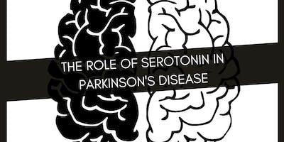 Cafe Scientifique Harpenden: The Role of Seretonin in Parkinson\