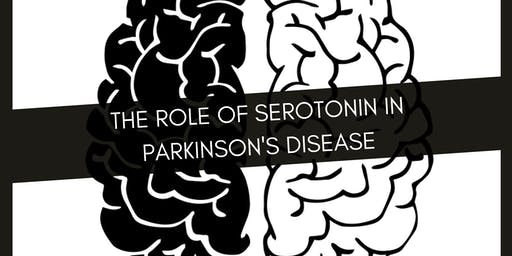 Cafe Scientifique Harpenden: The Role of Seretonin in Parkinson's Disease