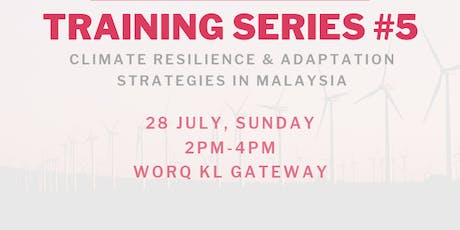 Climate Resilience & Adaptation Strategies in Malaysia tickets