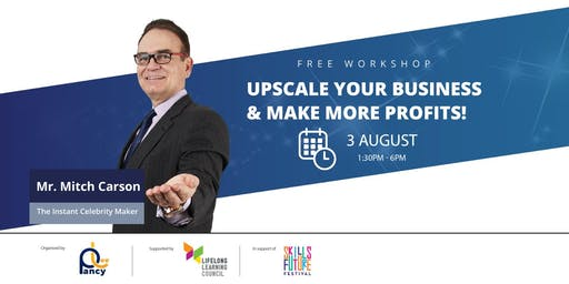 Upscaling Your Business With Finesse Close & Make More Profit Workshop