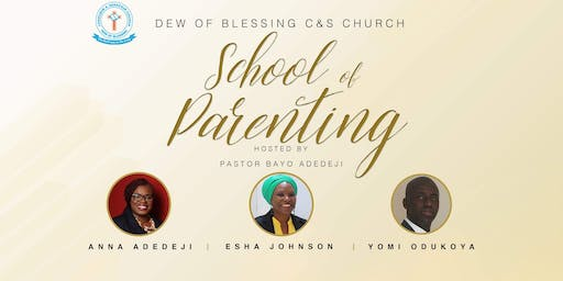 Dew of Blessing School of Parenting