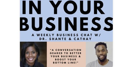 In Your Business (FB LIVE SHOW)
