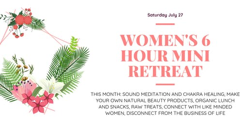 Womens Relaxing Disconnection Mini-Retreat - 6 hours