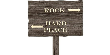 Between A Rock and A Hard Place tickets