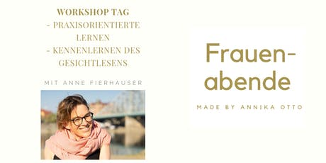 Gesichtlesen - Workshop, mit Anne Fierhauser Tickets