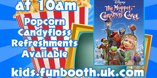 Funbooth - Kids Film Morning - The Muppets Christmas Carol