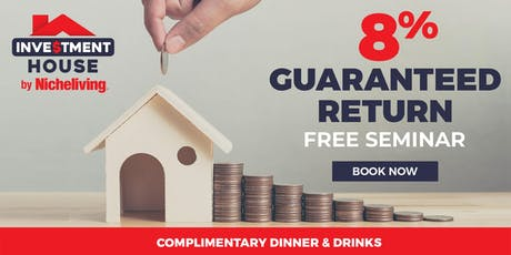 Guaranteed 8% Return* - Free Property Investment Seminar tickets