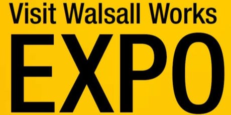 Walsall Works Expo - 5 September 2019 tickets