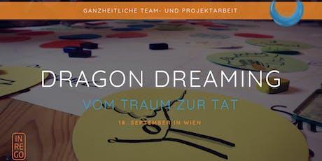 Dragon Dreaming: Ganzheitliche Team- und Projektarbeit Tickets