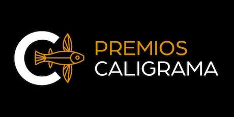 III  Edición de los Premios Caligrama entradas