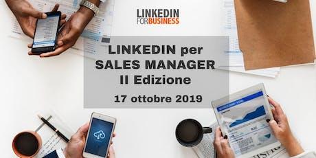 LinkedIn per Sales Manager II Ed. biglietti