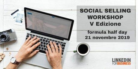 Social Selling Workshop V edizione - Half Day biglietti