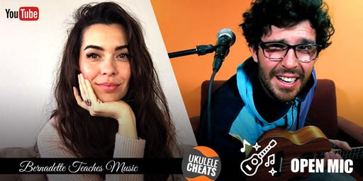 Bernadette Teaches Music & Ukulele Cheats Jam + Open Mic