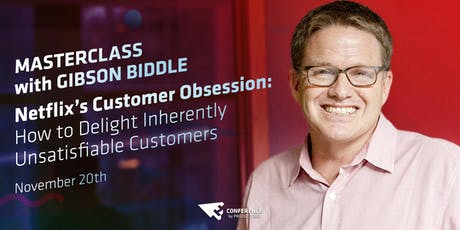 Product Masterclass by Gibson Biddle: Netflix's Customer Obsession and How to Delight Inherently Unsatisfiable Customers bilhetes