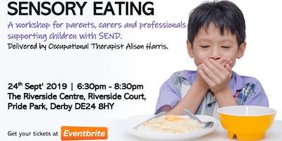 """DERBY: \""""Sensory Eating\"""" Workshop"""