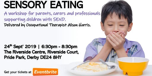 "DERBY: ""Sensory Eating"" Workshop"