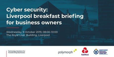 Cyber Security: Liverpool Breakfast Seminar tickets