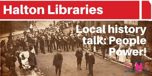 Local History Talk by Runcorn & District Historical Society: People Power!