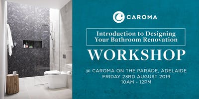 Introduction to Designing Your Bathroom Renovation Workshop