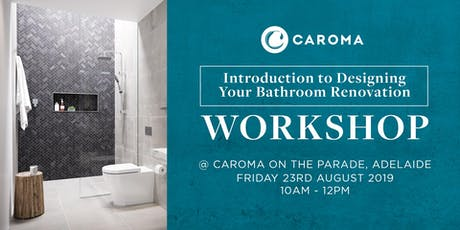 Introduction to Designing Your Bathroom Renovation Workshop tickets