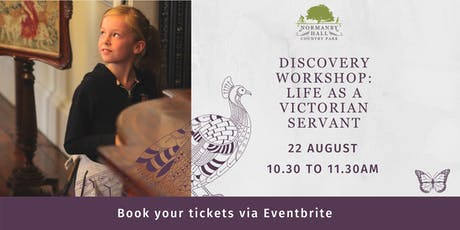 Life as a Victorian Servant Discovery Workshop tickets