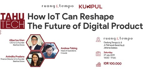 Tahu Tech : How Iot Can Reshape The Future of Digital Products tickets