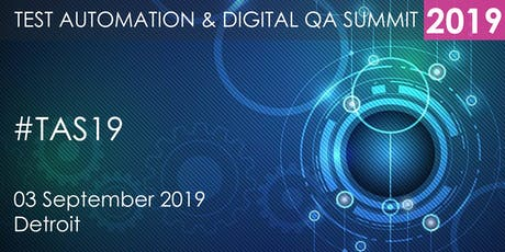 Test Automation and Digital QA Summit 2019 Detroit tickets