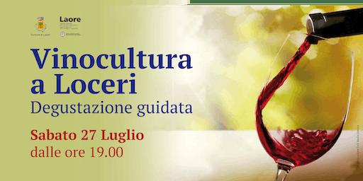 Vinocultura a Loceri - degustazione guidata