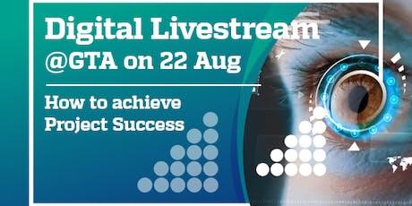 Digital Leadership Livestream @GTA : How to achieve Project Success tickets