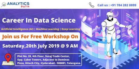 Register For Free Data Science Workshop 20th July, 9 AM, Hyderabad tickets