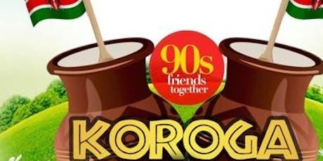 Kenya 90s Friends Together Koroga Festival tickets