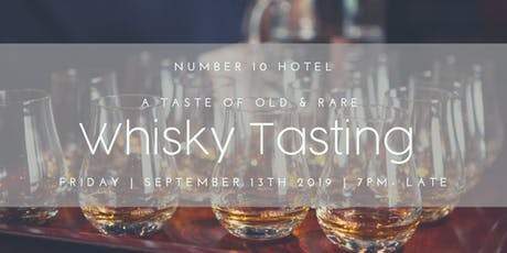 A Taste of Old & Rare Whisky tickets
