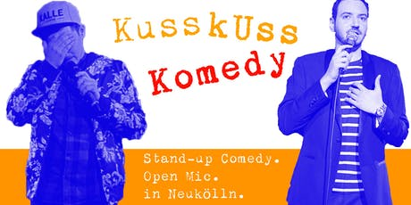 Stand-up Comedy: KussKuss Komedy am 24. Juli tickets