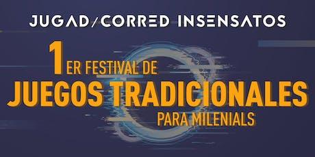 1er festival de JUEGOS TRADICIONALES para milenials entradas
