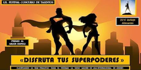 """LIL Festival Concurso de Talentos """"Disfruta tus Superpoderes"""" entradas"""