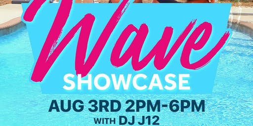 Wave Showcase / Pool Party