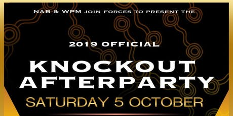 2019 Official Knockout after Party tickets